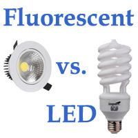 Fluorescent vs LED